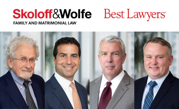 2022 Best Lawyers® in Family Law list includes Gary N. Skoloff, Jonathan W. Wolfe, Patrick T. Collins, and Thomas J. DeCataldo from Skoloff & Wolfe